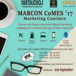 MARCON CoMES'17: Digital Marketing Competition University Of Petroleum & Energy Studies (UPES), Dehradun