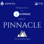 Pinnacle - The Business Quiz Indian School Of Business (ISB), Hyderabad