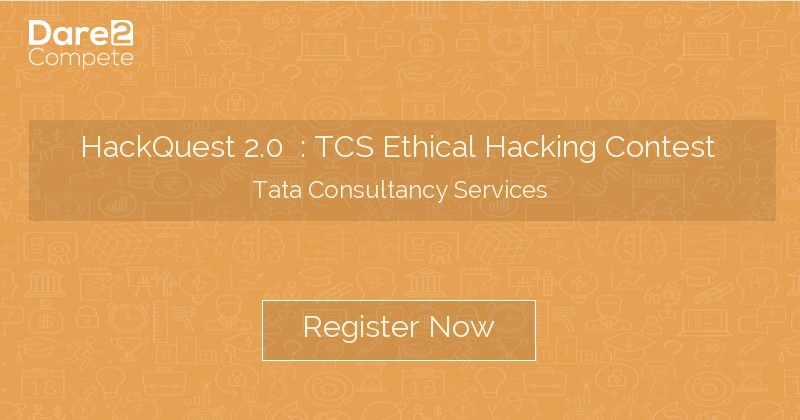 HackQuest 2 0 : TCS Ethical Hacking Contest from Tata Consultancy
