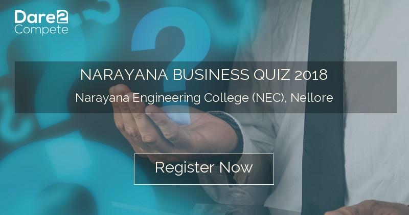 NARAYANA BUSINESS QUIZ 2018 from Narayana Engineering