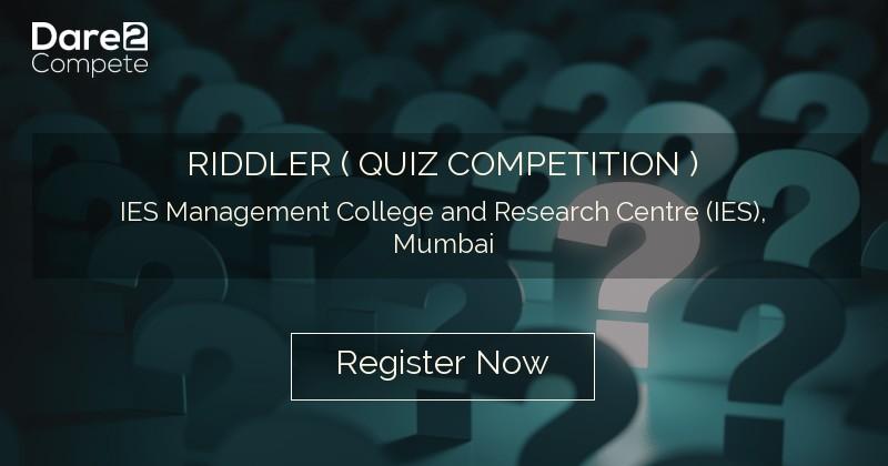 RIDDLER ( QUIZ COMPETITION ) under Pratyush '19 from IES