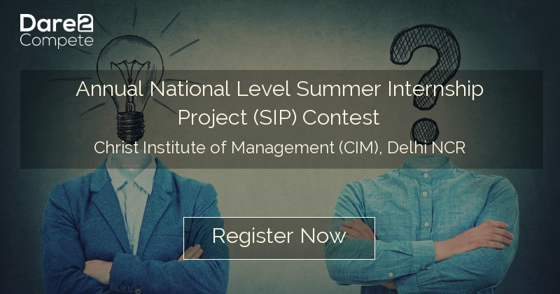 Annual National Level Summer Internship Project (SIP) Contest under